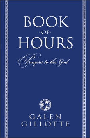 9780738702605: Book of Hours: Prayers to the God