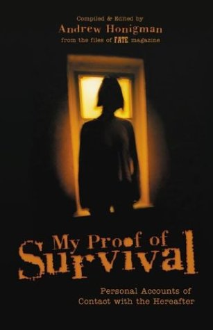 9780738702643: My Proof of Survival: Personal Accounts of Contact with the Hereafter