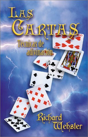 Las cartas: Técnicas de adivinación (Spanish Edition) (0738702684) by Webster, Richard