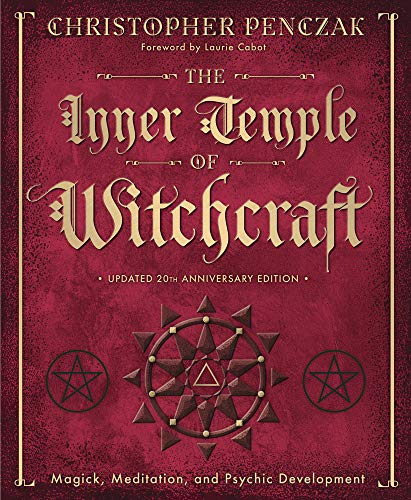 9780738702766: The Inner Temple of Witchcraft: Magick, Meditation and Psychic Development (Penczak Temple)