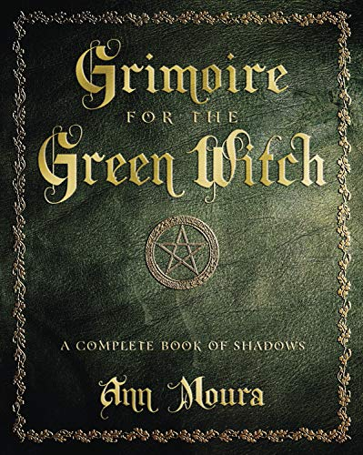 9780738702872: Grimoire for the Green Witch: A Complete Book of Shadows
