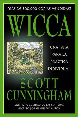 9780738703060: Wicca: Una guía para la práctica individual (Spanish Edition)