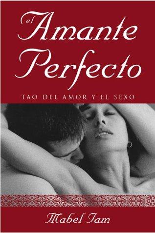 9780738703145: El Amante Perfecto: Tao Del Amor Y El Sexo
