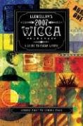 9780738703350: Llewellyn's 2007 Wicca Almanac: A Guide to Pagan Living (Llewellyn's Wicca Almanac)