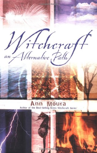 Witchcraft An Alternative Path (0738703435) by Ann Moura