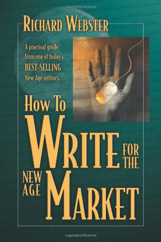 How to Write for the New Age Market (0738703443) by Webster, Richard
