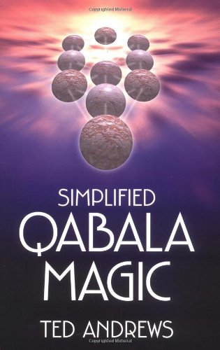 Simplified Qabala Magic: Ted Andrews