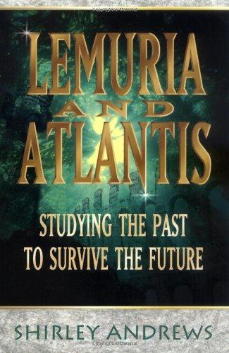 9780738703978: Lemuria & Atlantis: Studying the Past to Survive the Future