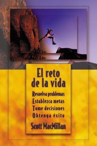 9780738704012: El reto de la vida: Resuelva problemas, Establezca metas, Tome decisiones, Obtenga éxito (Spanish Edition)