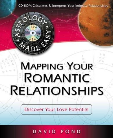 9780738704203: Mapping Your Romantic Relationships: Discover Your Love Potential (Astrology Made Easy Series)