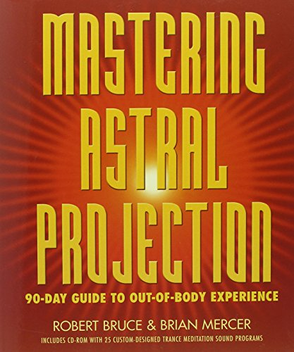 9780738704678: Mastering Astral Projection: 90-day Guide to Out-of-Body Experience