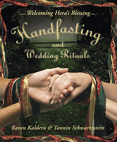 9780738704708: Handfasting and Wedding Rituals: Welcoming Hera's Blessing