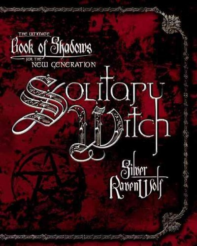 9780738704722: Solitary Witch: The Ultimate Book of Shadows for the New Generation