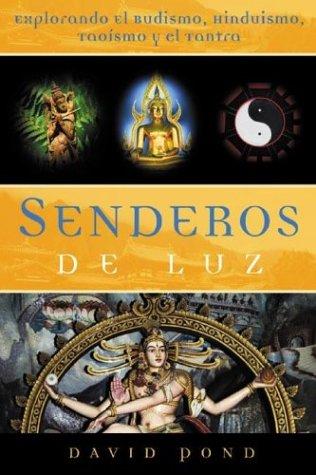 9780738705095: Senderos de Luz: Explorando El Budismo, Hinduismo, Tao?smo y El Tantra