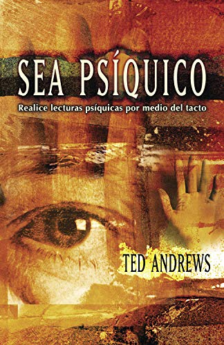 9780738705125: Sea Psiquico: Realice lecturas psi­quicas por medio del tacto (Spanish Edition)
