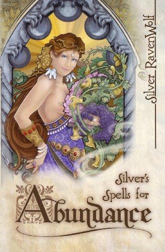 9780738705255: Silver's Spells for Abundance (Silver's Spells Series)