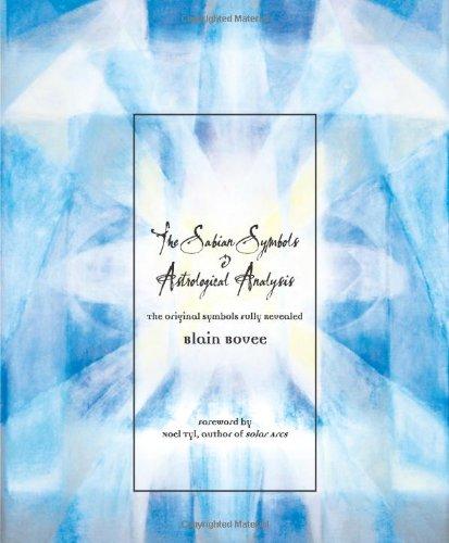 9780738705309: The Sabian Symbols & Astrological Analysis: The Original Symbols Fully Revealed