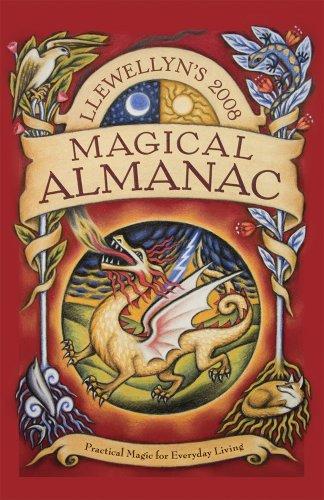 9780738705538: Llewellyn's 2008 Magical Almanac: Practical Magic for Everyday Living (Annuals - Magical Almanac)