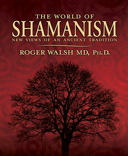 9780738705750: The World of Shamanism: New Views of an Ancient Tradition