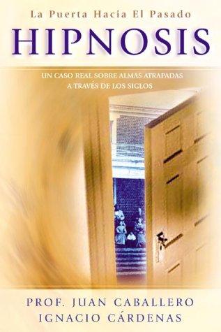 9780738705873: Hipnosis: La puerta hacia el pasado (Spanish Edition)