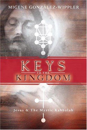 9780738705934: Keys to the Kingdom: Jesus & the Mystic Kabbalah: Jesus and the Mystic Kabbalah