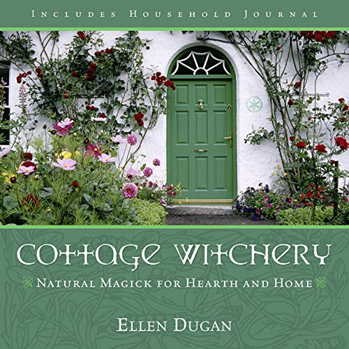9780738706252: Cottage Witchery: Natural Magick for Hearth and Home