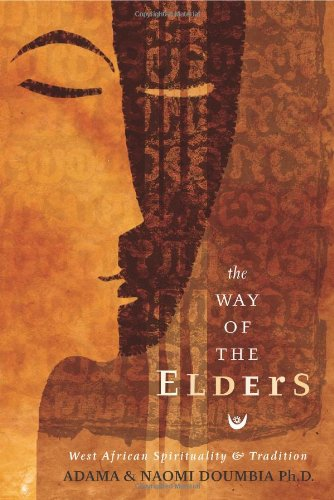 9780738706269: The Way Of The Elders: West African Spirituality & Tradition