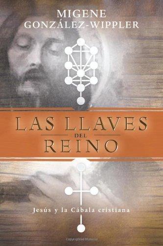 9780738706481: Las Llaves del Reino: Jesus y La Cabala Cristiana