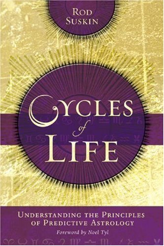 9780738706597: Cycles of Life: Understanding the Principles of Predictive Astrology