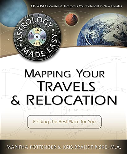 9780738706658: Mapping Your Travels & Relocation: Finding the Best Place for You (Astrology Made Easy Series)