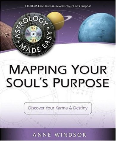 9780738706733: Mapping Your Soul's Purpose: Discover Your Karma and Destiny (Astrology Made Easy)