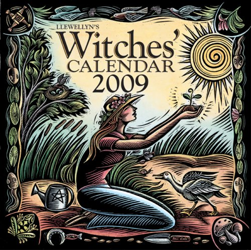 Llewellyn's 2009 Witches' Calendar (Annuals - Witches': Ardinger, Barbara, Hazel,