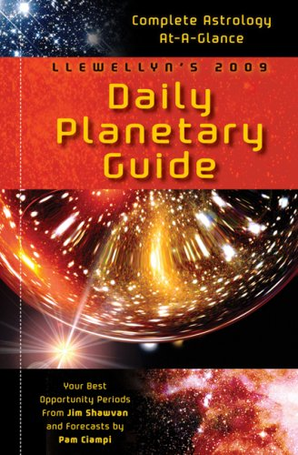 Llewellyn's 2009 Daily Planetary Guide: Complete Astrology At-A-Glance (Annuals - Daily ...