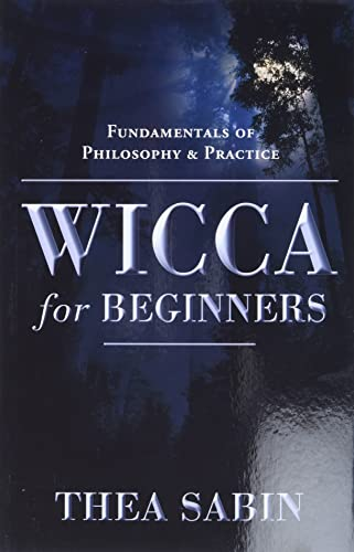 9780738707518: Wicca for Beginners: Fundamentals of Philosophy & Practice