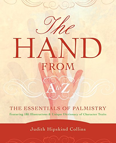 The Hand From A-Z: The Essentials Of: Collins, Judith Hipskind/