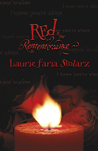 Red Is for Remembrance (Stolarz Series): Laurie Faria Stolarz