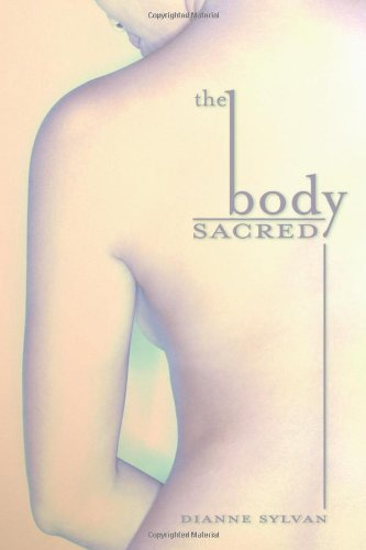 The Body Sacred: Dianne Sylvan