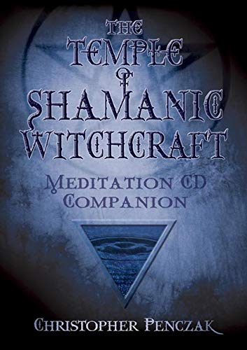 9780738707686: The Temple of Shamanic Witchcraft: Meditation CD Companion (Penczak Temple Series)
