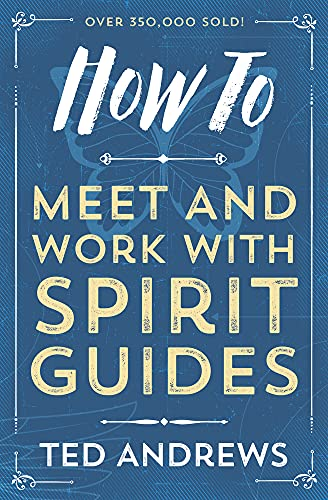 9780738708126: How to Meet and Work with Spirit Guides (How to (Llewellyn))