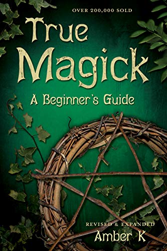 True Magick: 2nd Edition (9780738708232) by Amber K