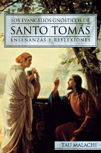 9780738708355: Los Evangelios Gnosticos de Santo Tomas: Ensenanzas y Reflexiones (Gnostic (Spanish))