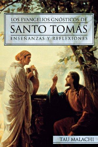 9780738708355: Los Evangelios Gnósticos de Santo Tomás: Enseñanzas y Reflexiones (Gnostic (Spanish)) (Spanish Edition)