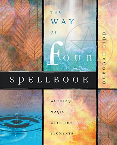 9780738708584: The Way of Four Spellbook: Working Magic with the Elements
