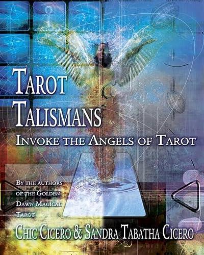Tarot Talismans: Invoke the Angels of Tarot
