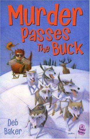 9780738708720: Murder Passes the Buck: A Gertie Johnson Backwoods Adventure
