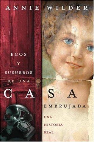 9780738709109: Ecos y Susurros de una Casa Embrujada: Una Historia Real