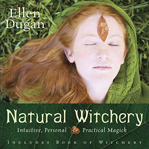 9780738709222: Natural Witchery: Intuitive, Personal & Practical Magick