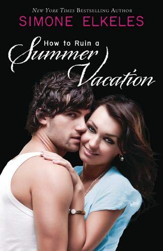How to Ruin a Summer Vacation (How to Ruin a Summer Vacation Novel)