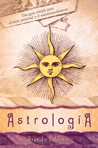 9780738709932: Astrología: Una guía simple para el éxito personal y el autoconocimiento (Spanish Edition)