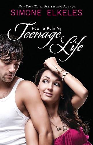 How to Ruin My Teenage Life (Paperback)